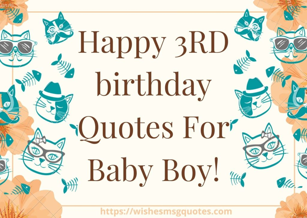 Happy 3rd Birthday Quotes For Baby Boy