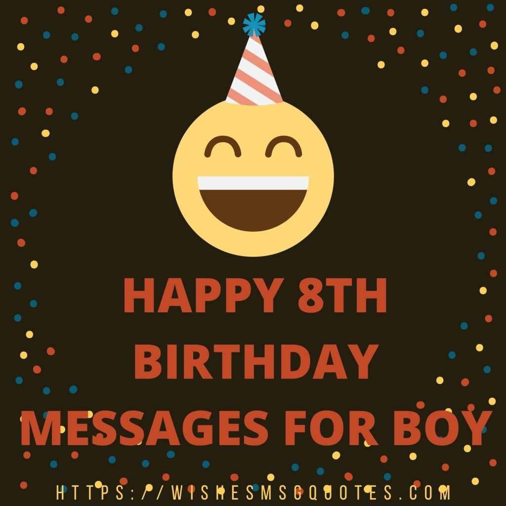 Happy 8th Birthday Messages For Boy