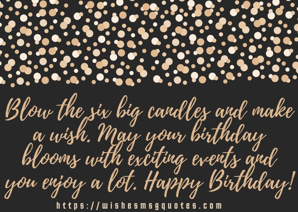 Cutest 6th Birthday Quotes For Girl From Father