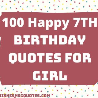100 Happy 7th Birthday Quotes For Girl