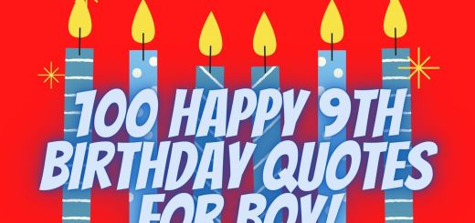 100 Happy 9th Birthday Quotes For Boy