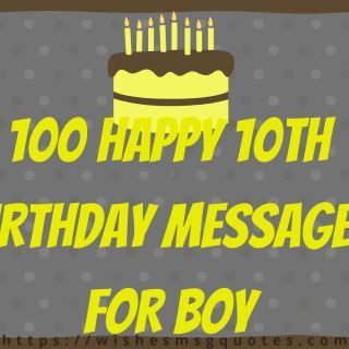 100 Happy 10th Birthday Messages For Boy