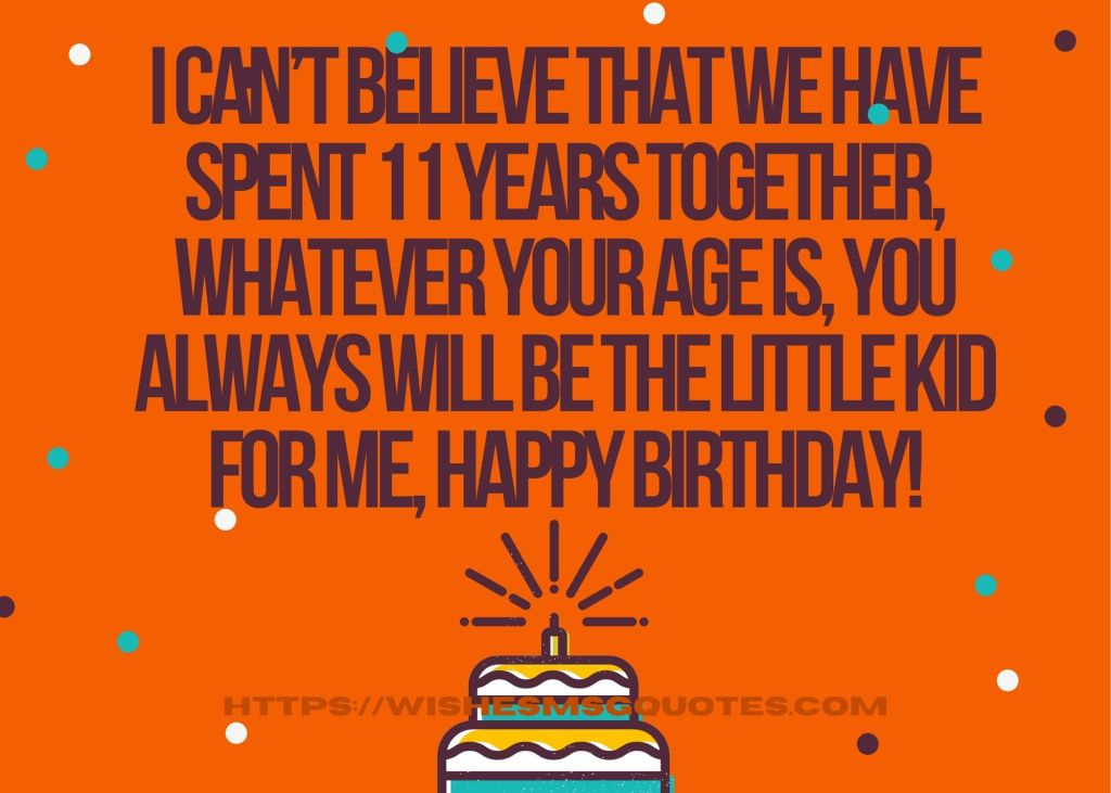 Cutest 11th Birthday Messages For Boy/Girl From Father