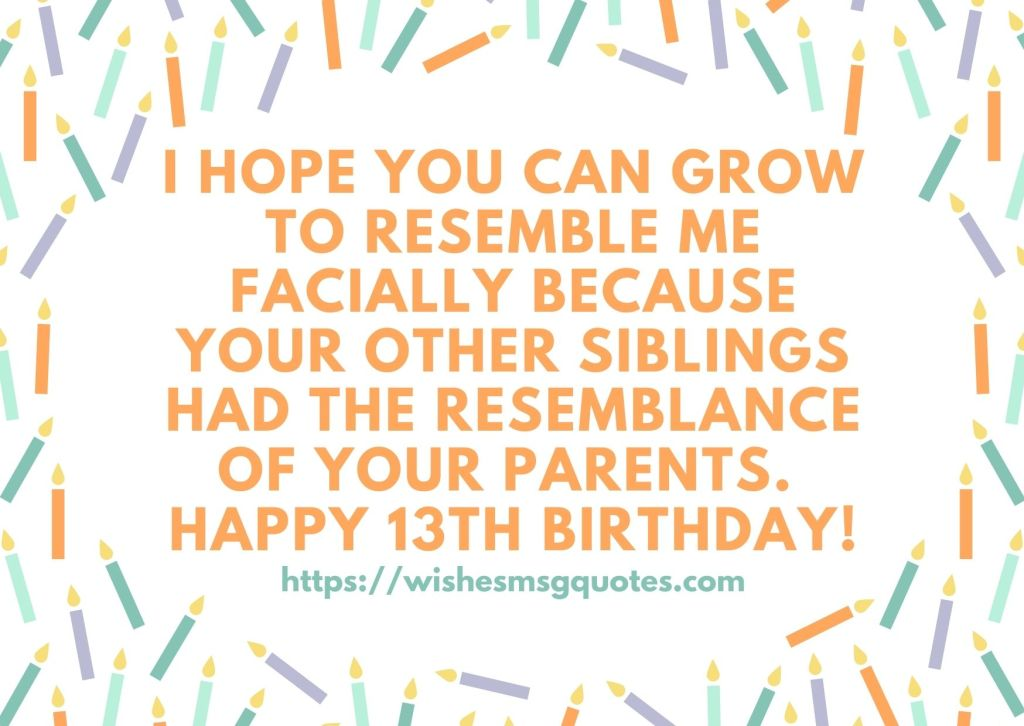 Happy 13th Birthday Messages For Grandson/Granddaughter