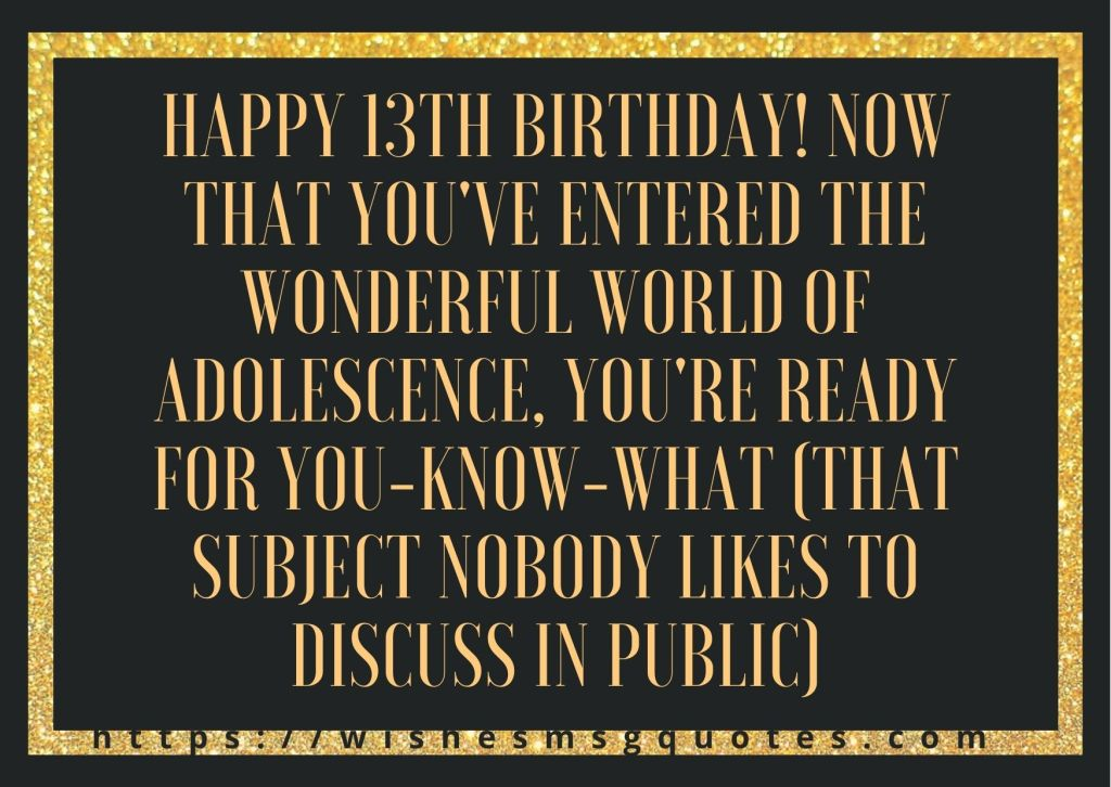 13th Birthday Quotes From Mother To Boy Or Girl