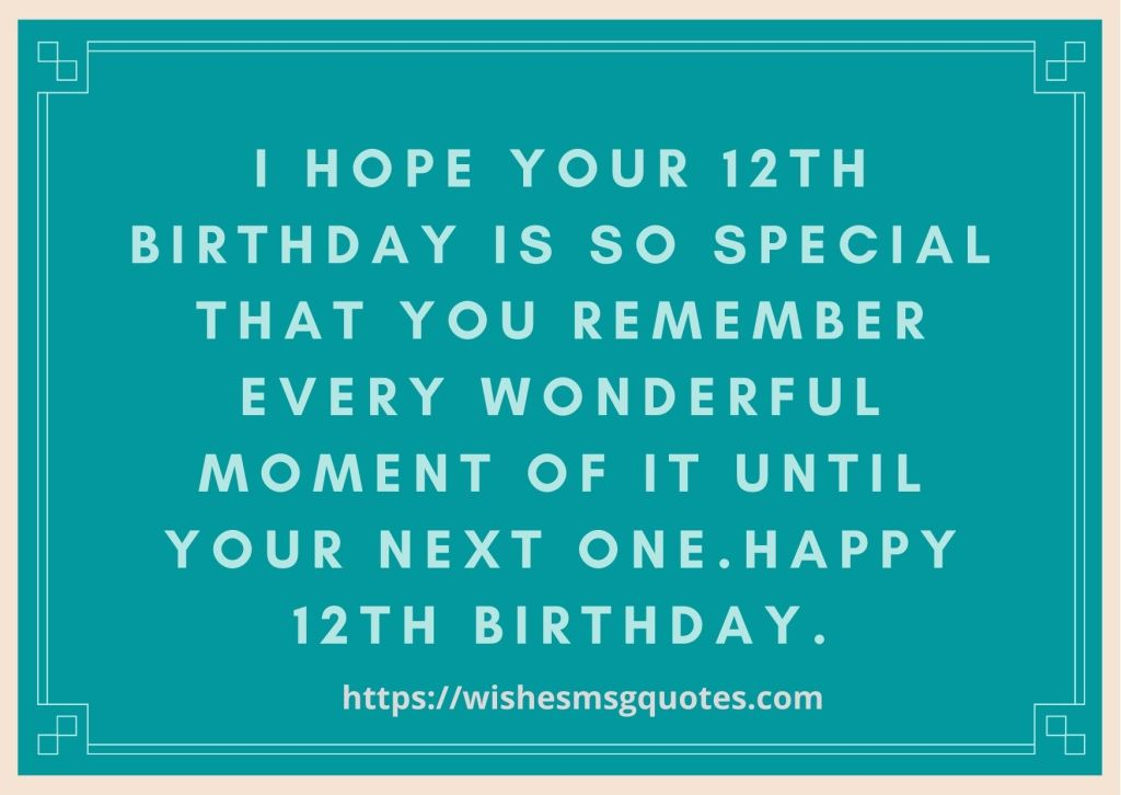 12th Birthday Quotes From Classfellow To Boy Or Girl