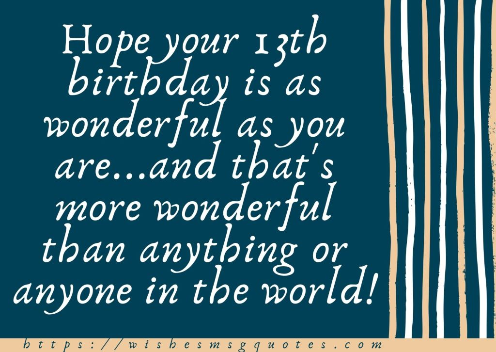 Cutest 13th Birthday Quotes For Boy Or Girl From Father