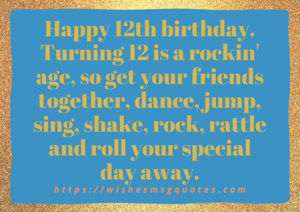 Cutest 12th Birthday Messages For Boy Or Girl From Mother