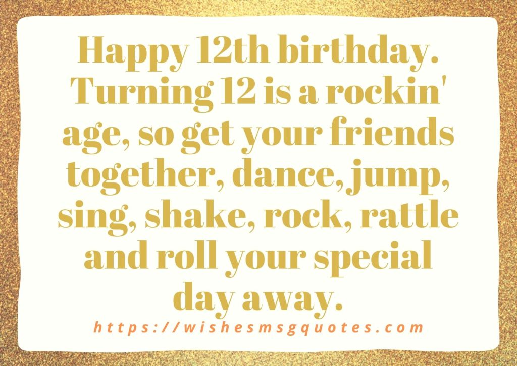 12th Birthday Messages From Father To Boy Or Girl