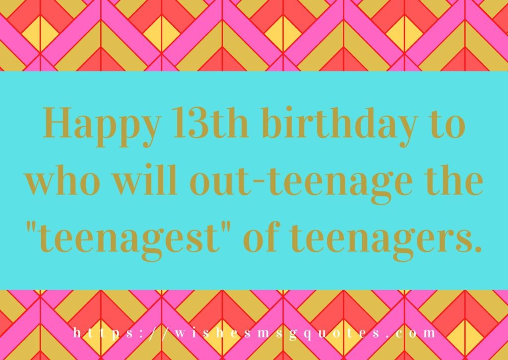 13th Birthday Messages From Uncle To Boy Or Girl