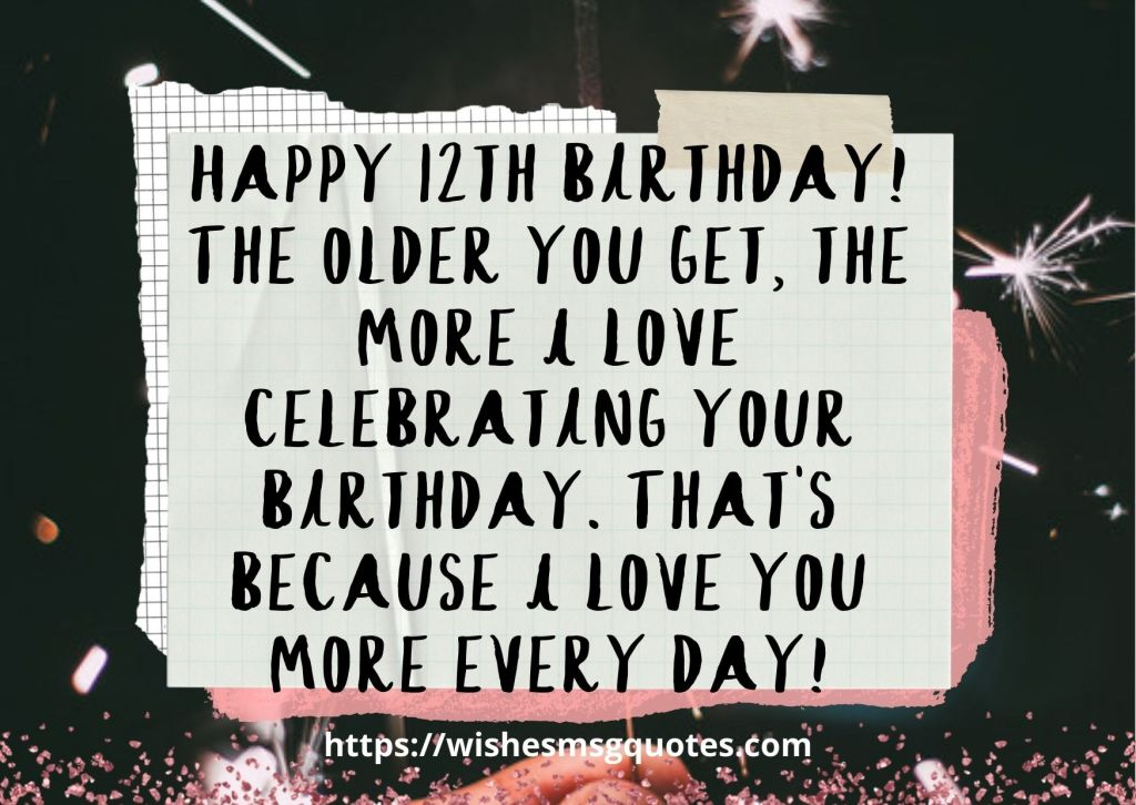 12th Birthday Quotes From Aunt To Boy Or Girl