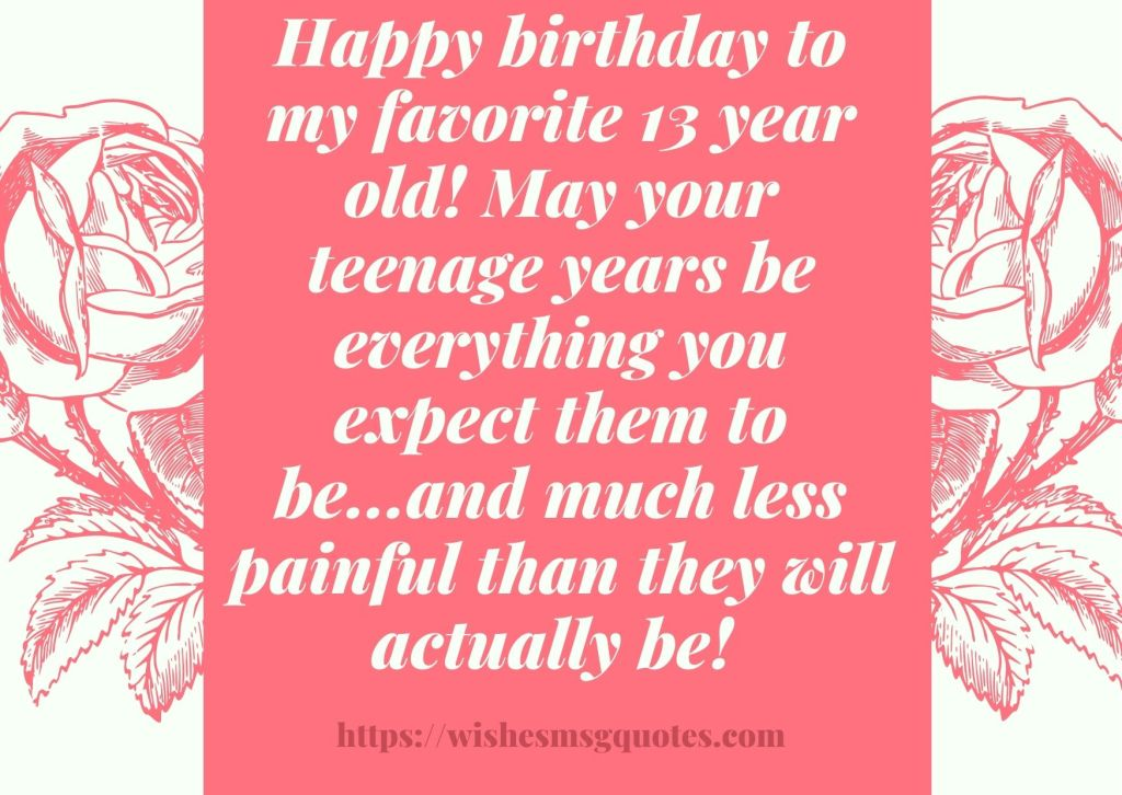 13th Birthday Quotes From Grandfather To Boy Or Girl