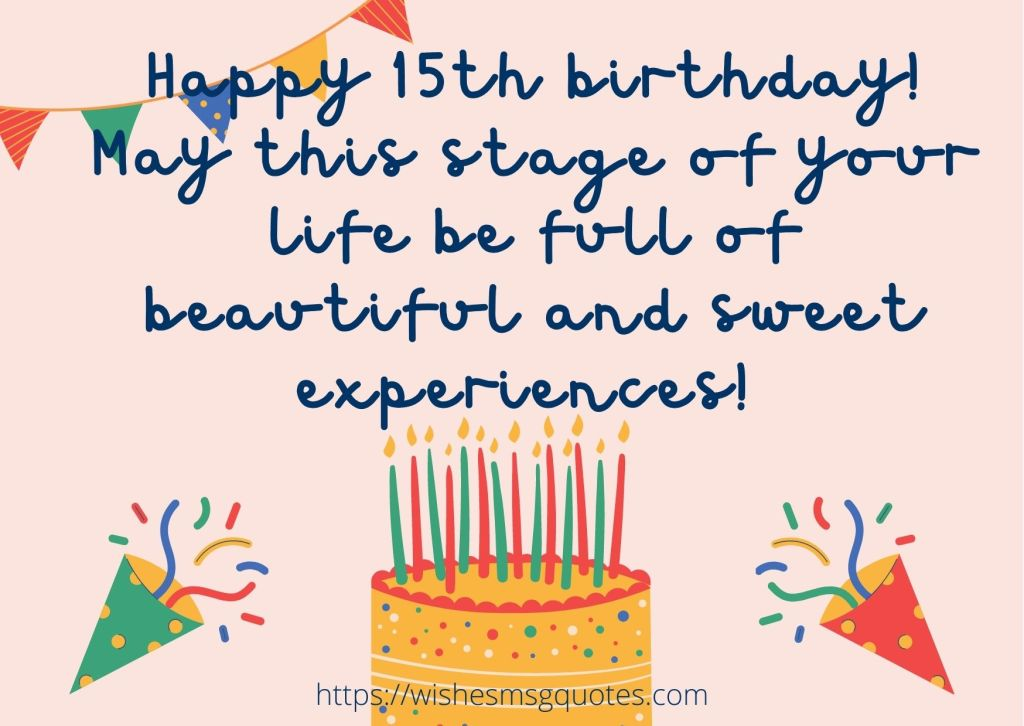 Cutest 15th Birthday Quotes For Boy Or Girl From Mother