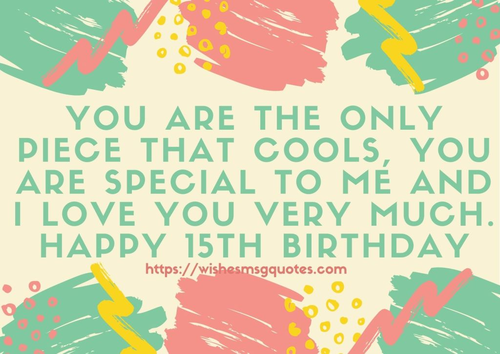 15th Birthday Quotes From Grandmother To Boy Or Girl