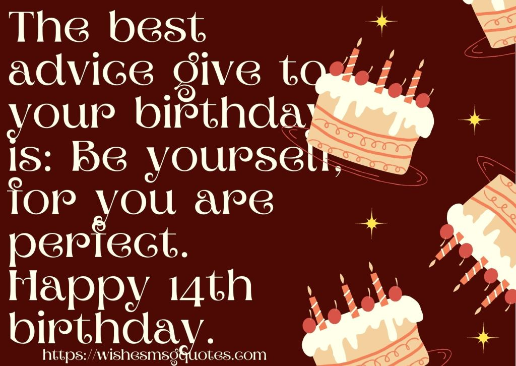 14th Birthday Quotes From Mother To Boy Or Girl