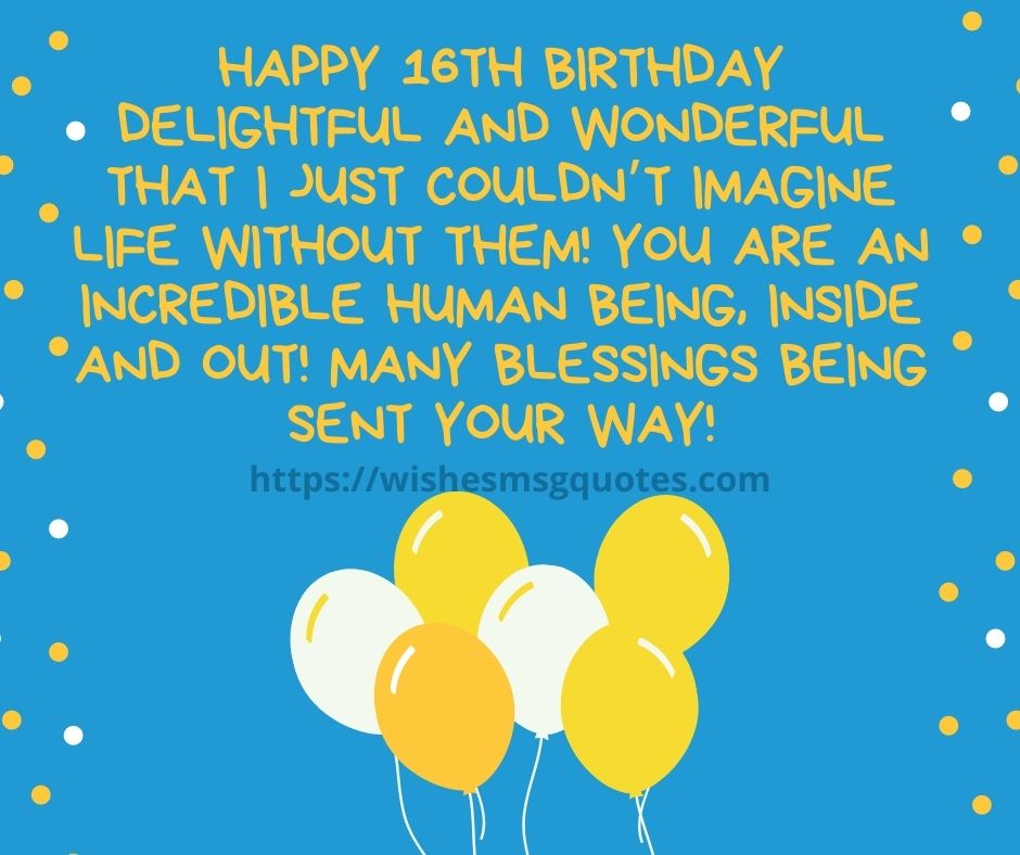 16th Birthday wishes From Friend To Boy Or Girl