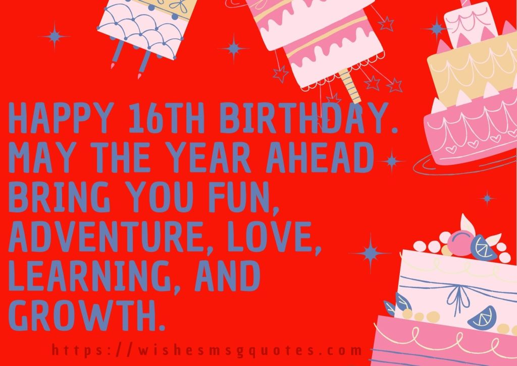 16th Birthday Quotes From Mother To Boy Or Girl