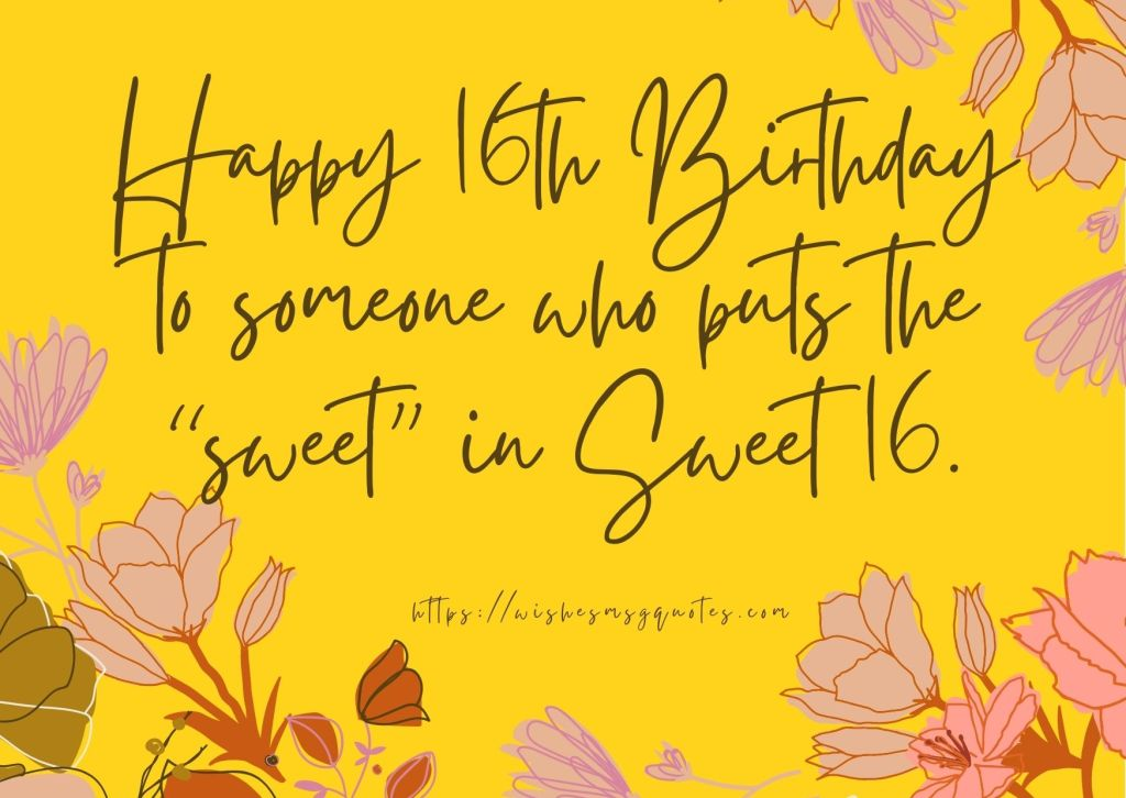 16th Birthday Quotes From Grandfather To Boy Or Girl