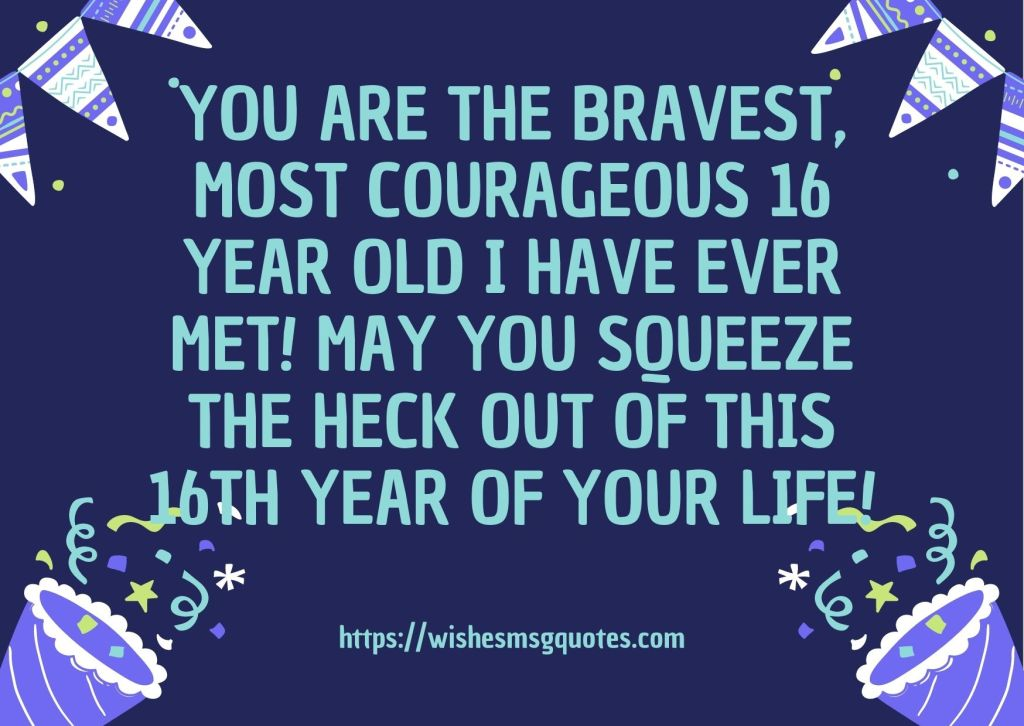 Cutest 16th Birthday Quotes For Boy Or Girl From Mother