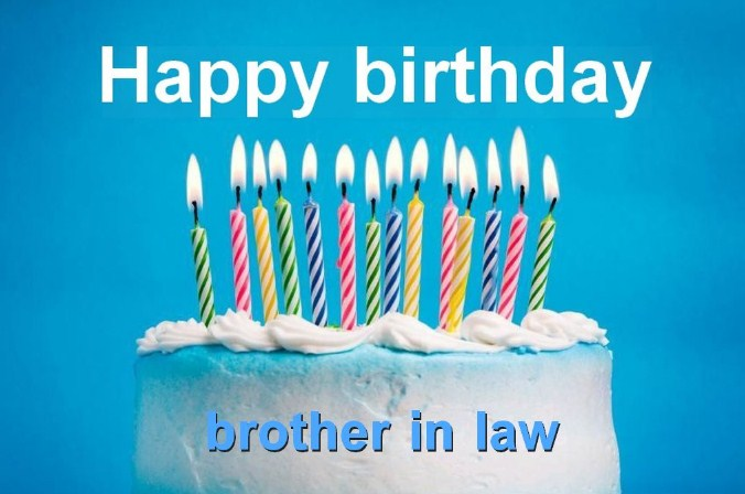 40 Special Birthday Wishes For Brother In Law Wishes Planet