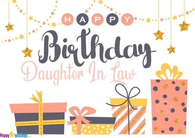 Best 20 Happy Birthday Wishes For Daughter In Law Welcome Wishes