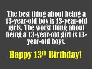 Happy Birthday Wishes For 13 Year Old Boy And Girl Welcome Wishes