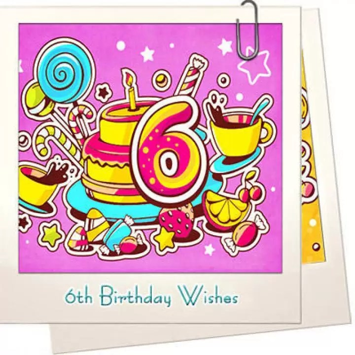 100 Happy 6th Birthday Wishes For Girl Or Boy Welcome Wishes