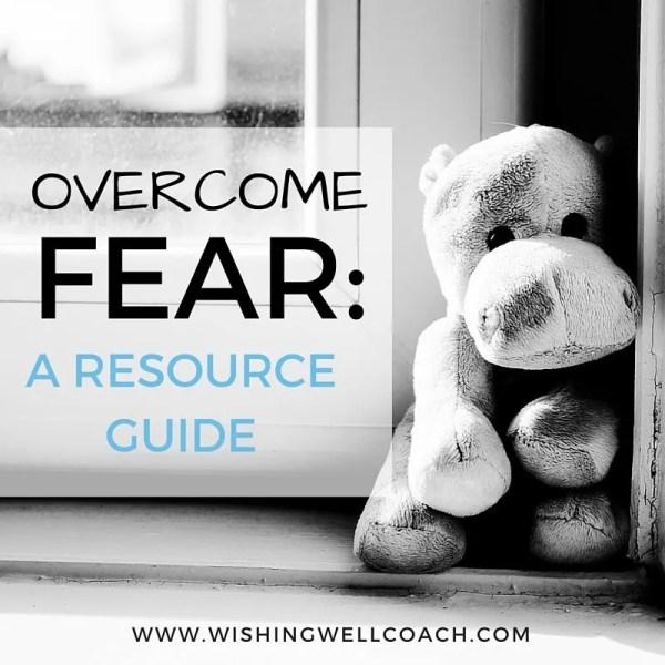 OVERCOME FEAR