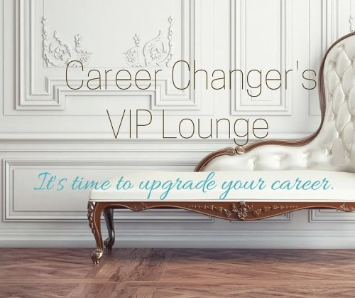 Career Changers VIP 2