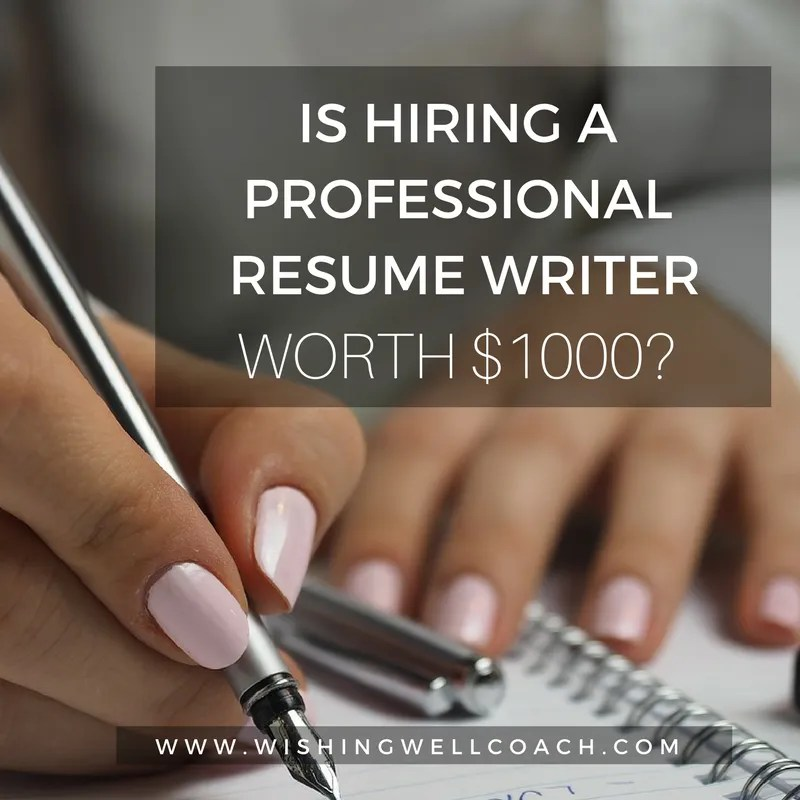 Is Hiring A Professional Resume Writer Worth  1000  professional resume writer