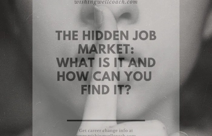 The Hidden Job Market: What Is It and How Can You Find It?