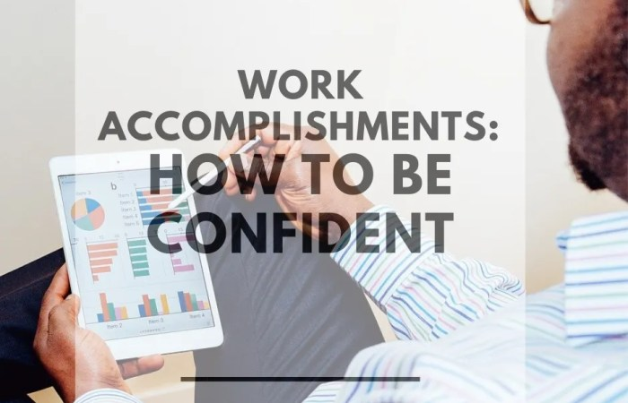 Work Accomplishments: How to be Confident