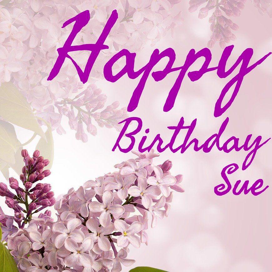 50 Best Geburtstag Bilder Fur Sue Sofort Download Wishiy Com