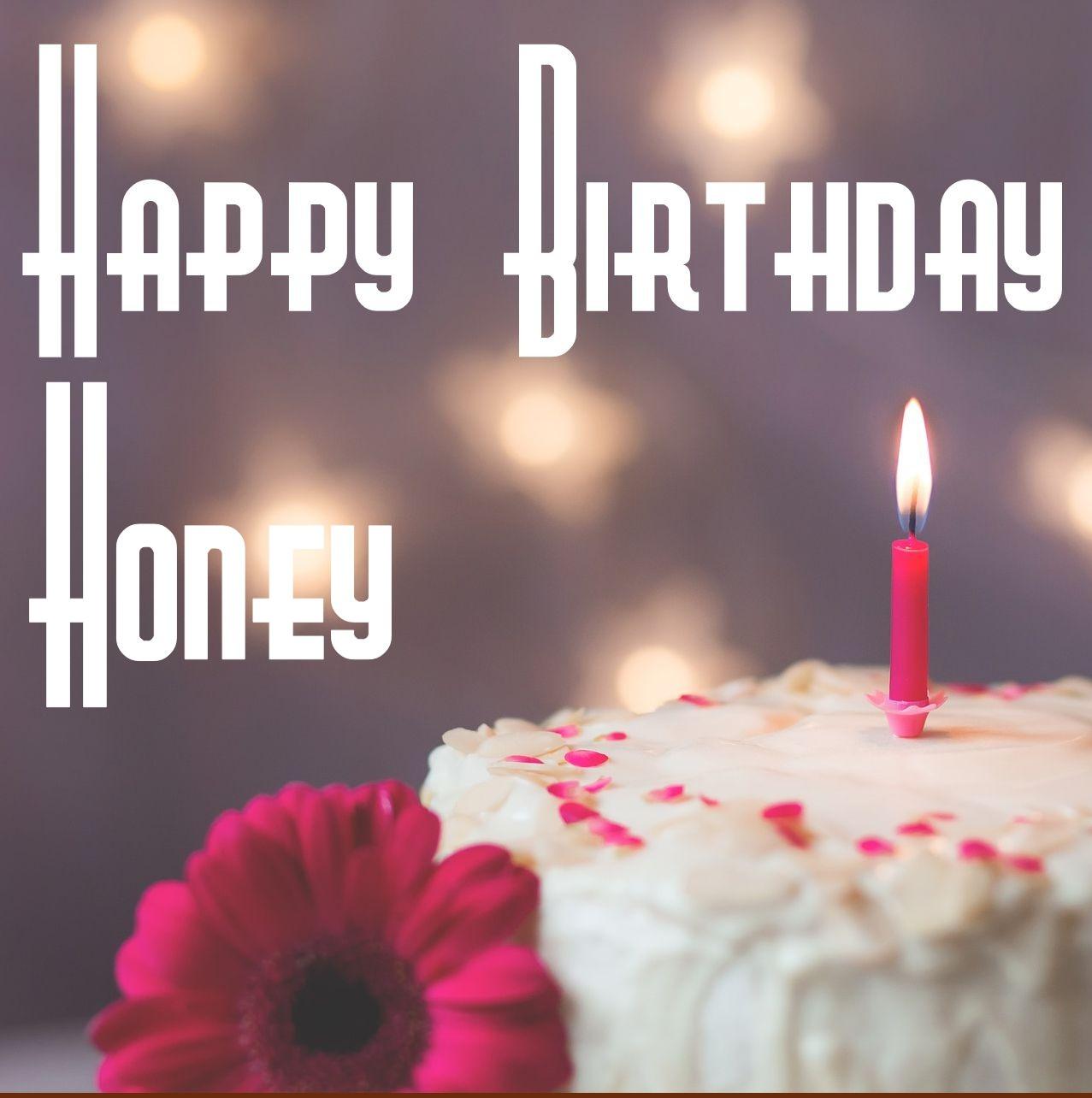 50 Best Geburtstag Bilder Fur Honey Sofort Download Wishiy Com
