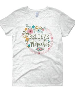 Believe in Miracles | Women's short sleeve t-shirt