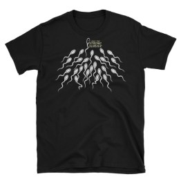 Only the Strong Survive Sperm Short-Sleeve Unisex T-Shirt