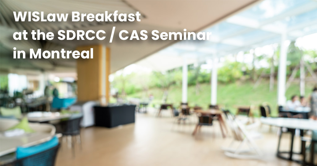 WISLaw Breakfast at the SDRCC / CAS Seminar in Montreal, Canada