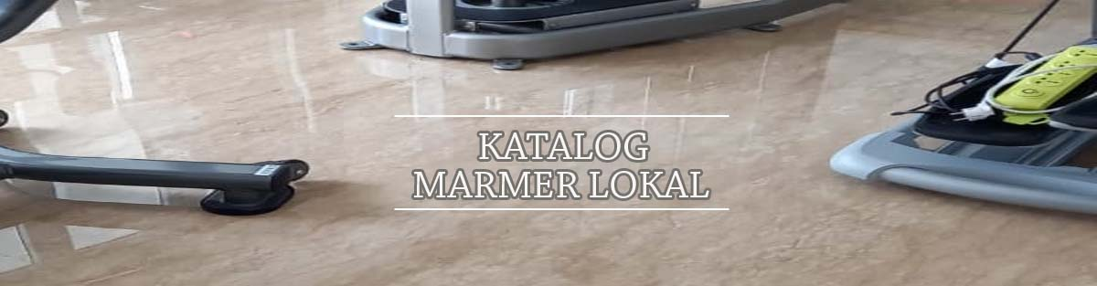 supplier-marmer-indonesia-supplier-marmer-import-supplier-marmer-lokal-harga-marmer-gudang-marmer-jakarta-marmer-ujung-pandang-granit-marmer-italy-marmer-monalisa-marmer-lokal