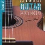 Classical Guitar Method - Grade 2