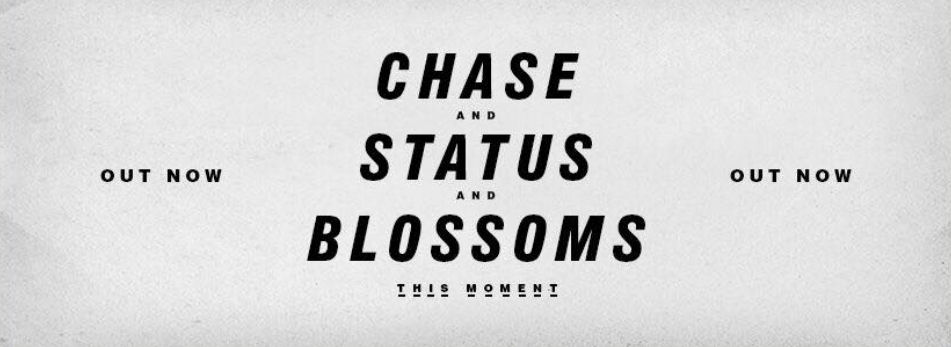 WATCH: 'THIS MOMENT' – CHASE & STATUS AND BLOSSOMS