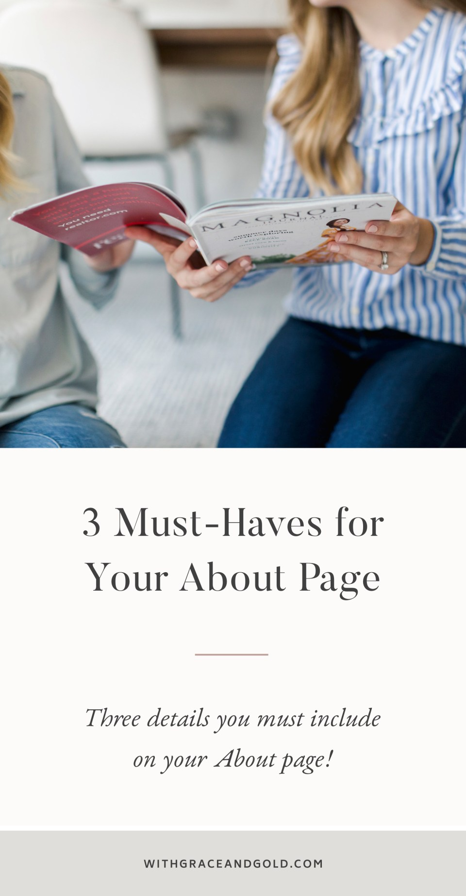 3 Must Haves for Your About Page by With Grace and Gold