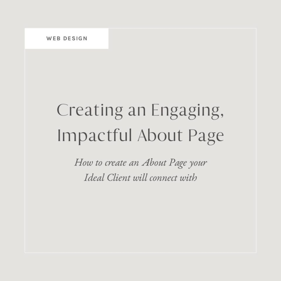 Creating an Engaging, Impactful About Page