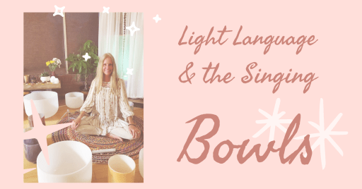 Light Language and Singing Bowl Meditations with Donna Sica