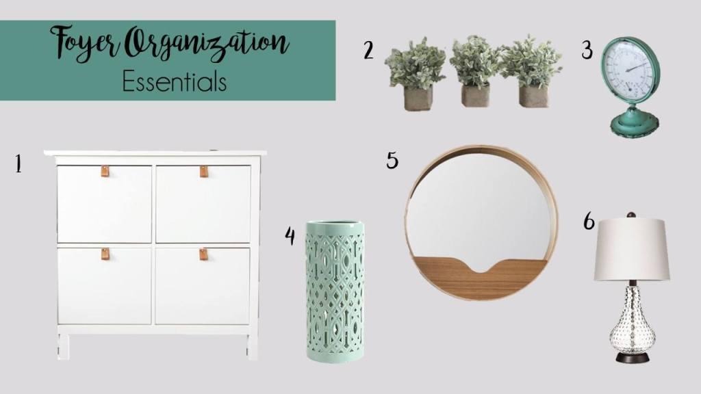 Essential items for foyer organization.