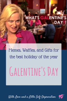 Celebrate Galentine's Day with memes, gifts, and waffles