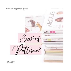 Organizing sewing patterns.