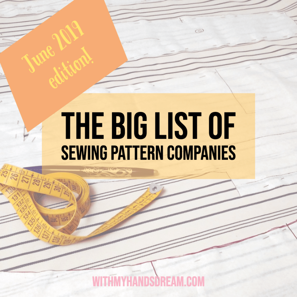 The 2019 big list of sewing pattern companies.
