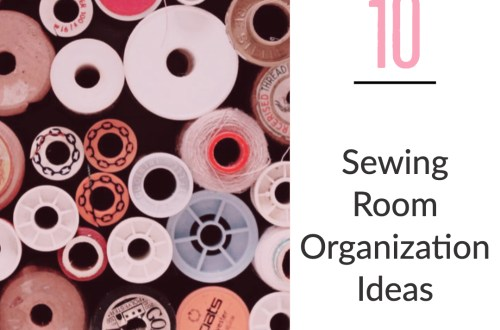 10 sewing room organization ideas
