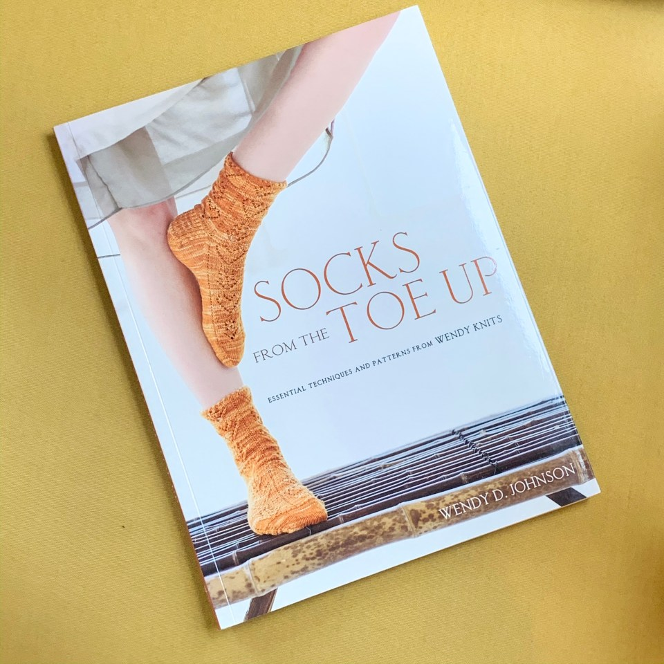 Socks from the toe up book by Wendy D. Johnson.