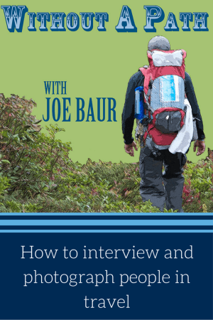 How to interview and photograph people in travel